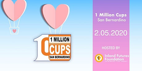 1 Million Cups San Bernardino tickets
