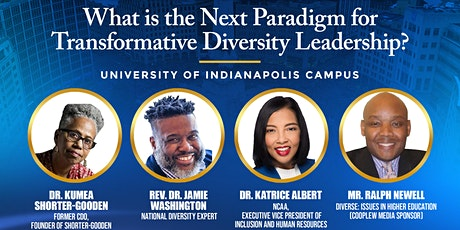 Panel on Leading the Next Paradigm for Transformative Diversity Leadership tickets