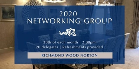 Richmond Wood Norton - 2020 Networking Event tickets