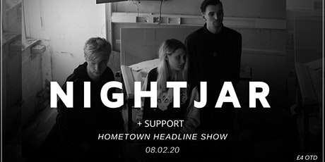 Nightjar Hometown Headline Show tickets
