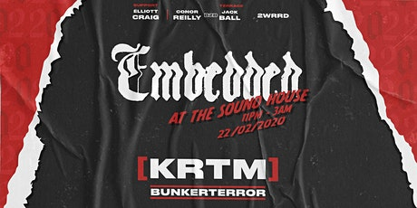 Embedded Presents: [KRTM], Bunkerterror & More at The Sound House tickets