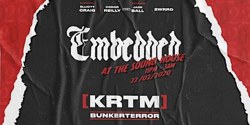 Embedded Presents: [KRTM], Bunkerterror & More at The Sound House