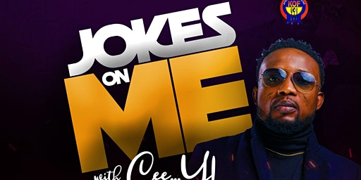 Jokes on Me with Cee Y featuring Open Mic Night