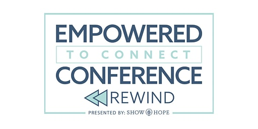 Empowered to Connect Conference Simulcast, Part 1