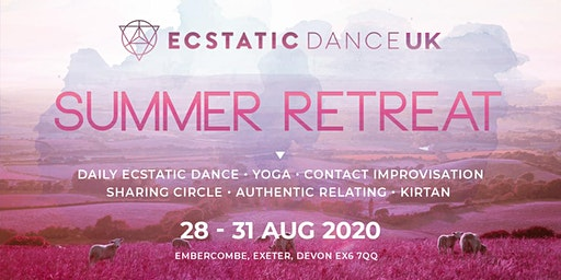 Ecstatic Dance UK • Summer Retreat