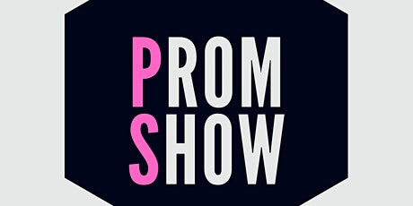 Prom Show tickets