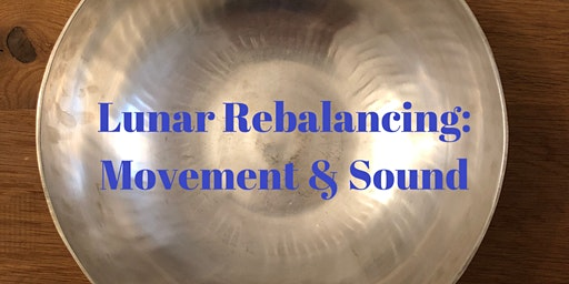 Lunar Rebalancing: Movement & Sound
