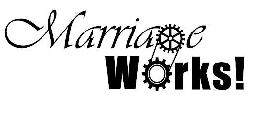 2020 Marriage Works Interactive Marriage Class