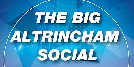 The Big Altrincham Social tickets
