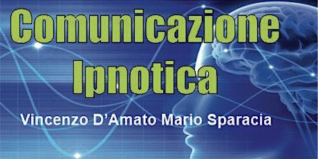 Comunicazione Ipnotica CD System biglietti