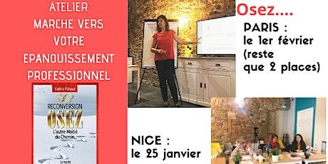 """ATELIER - PARIS : Reconversion """"OSEZ l'autre moitié du chemin..."""" billets"""