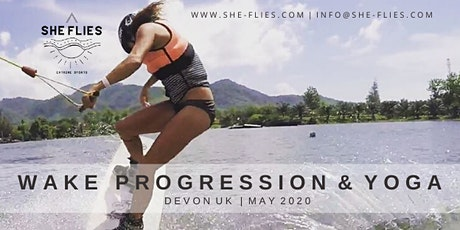 She Flies Wakeboard Progression, Yoga & Glamping tickets