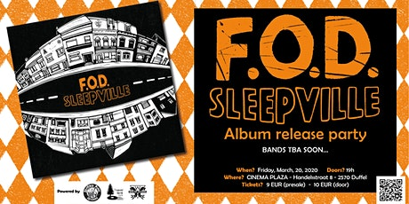 "F.O.D. - ""Sleepville"": album release party (POSTPONED) tickets"