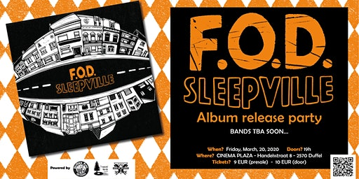"F.O.D. - ""Sleepville"": album release party"