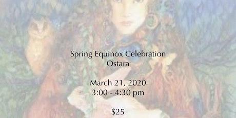 Spring Equinox Celebration - Ostara tickets