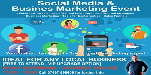 Social media & business marketing day [FREE TO ATTEND] Saturday 29th February 2020