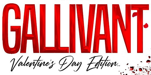 GALLIVANT VALENTINES DAY PARTY