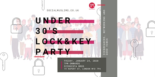Social Muslims | Networking | Under 30's Lock & Key Event