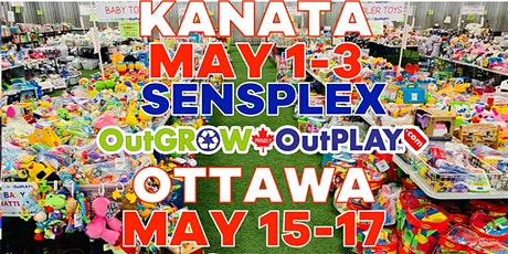 May 1 - Kanata OutGROW OutPLAY Friday Night Prime Time PRE-SALE tickets