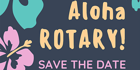 ALOHA! Rotary Club of Discovery Bay - Annual Charity Ball tickets