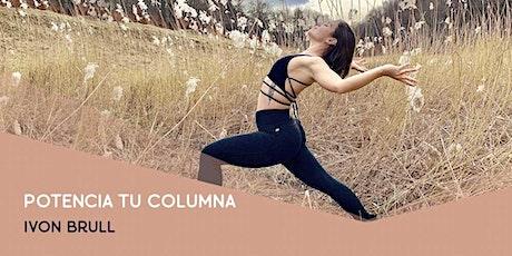Potencia tu columna (yoga Masterclasses) con Ivon Brull entradas