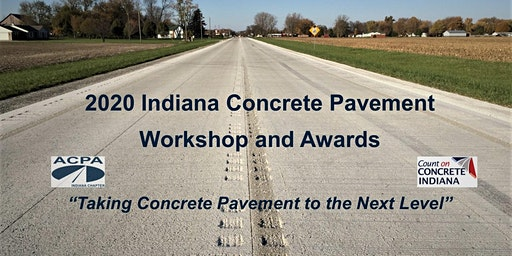 2020 Indiana Concrete Pavement Workshop and Awards Program