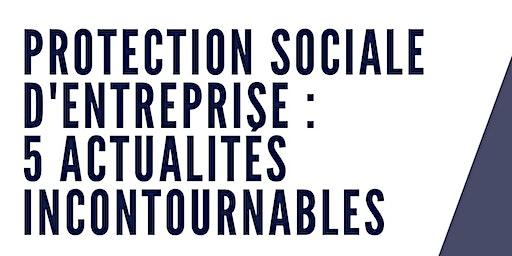 Les 5 actualités incontournables de la Protection sociale d'entreprise en 2020
