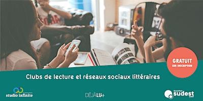 Rencontre DéjàLu : clubs de lecture & réseaux s