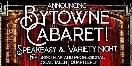 Bytowne Cabaret — Show #1 tickets