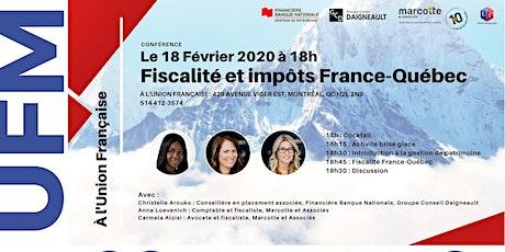 Conférence: Fiscalité et impôts France-Québec tickets