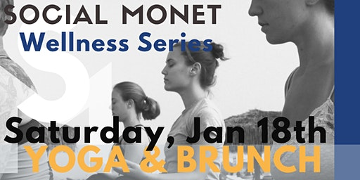 "Yoga and Brunch ""Social Monet Wellness Series"""
