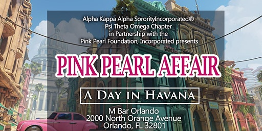 Alpha Kappa Alpha Sorority, Incorporated presents Annual Pink Pearl Affair