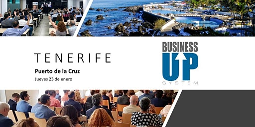 Evento Business Up TENERIFE (Puerto de la Cruz)