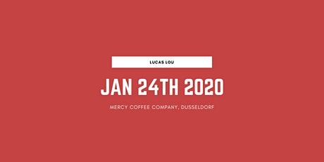 Lucas Lou live @ MERCY coffee company tickets