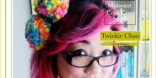 Midwest Craft Con presents Twinkie Chan