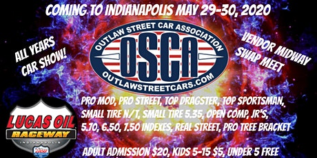 "The BIG ""G OSCA"" Outlaw Street Car Association tickets"