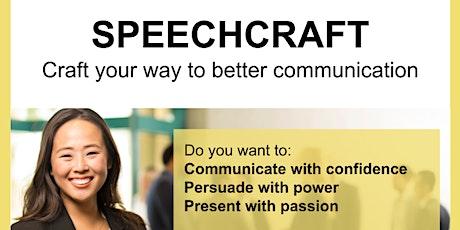Craft your way to better communication - Toastmasters' Speechcraft tickets