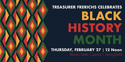 Treasurer Frerichs Celebrates Black History Month