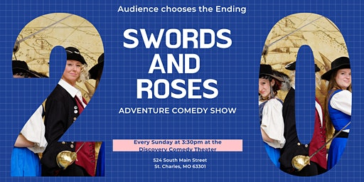 Swords and Roses Adventure Comedy Show