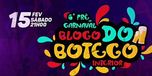 6º P´RE CARNAVAL - BLOCO DO BOTECO - ACARAPE / CE