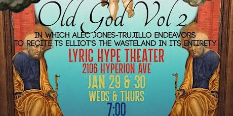Old God Vol 2 tickets