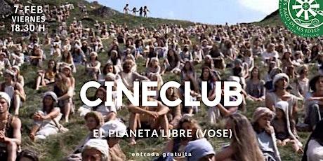 Cineclub: El planeta libre (VOSE) entradas