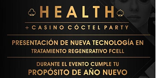 HEALTH+CASINO CÓCTEL PARTY