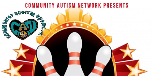 Community Autism Network Presents: 4th Annual Pop-Up Bowling