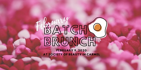 Batch Brunch: February 2020 tickets