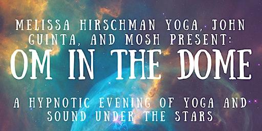 Om in the Dome Planetarium Yoga