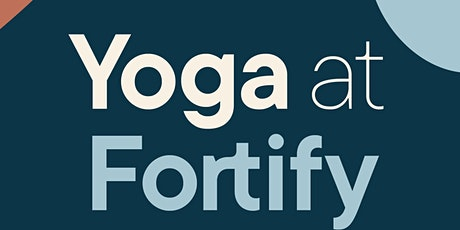 Yoga at Fortify tickets