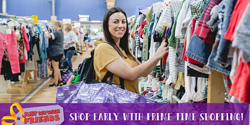Early Shopping @ JBF N. Houston - 2020 Spring PRIME TIME SHOPPING EVENT