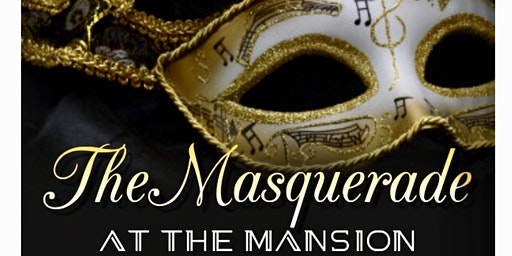 The Masquerade At The Mansion