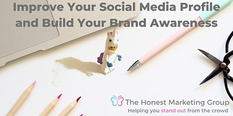 Improve Your Online Profile and Build Your Brand Awareness tickets